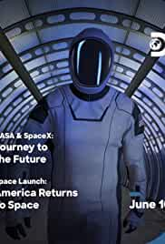 NASA & SpaceX Journey to the Future (2020) (WebRip) - New Hollywood Dubbed Movies